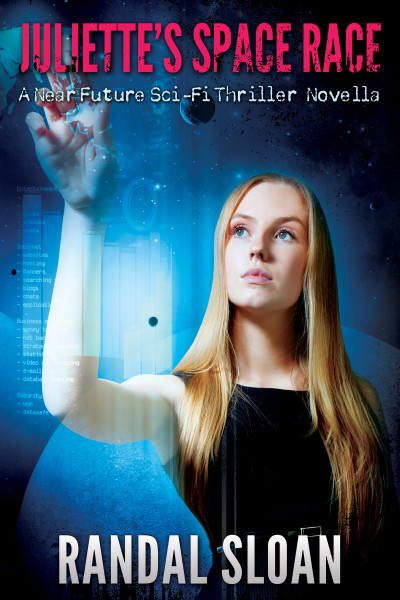 Juliette's Space Race: A Near Future SciFi Thriller
